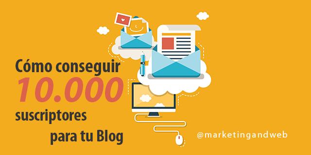 Cómo conseguir 10.000 suscriptores para tu Blog con SumoMe + Vídeo Curso