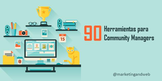 90 herramientas para Community Managers – Trabajo y Funciones