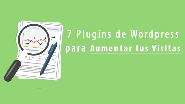 Cómo aumentar las visitas de un Blog – 7 plugins de WordPress
