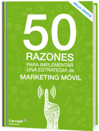 50 Razones para implementar Marketing Móvil