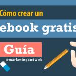 Cómo crear un ebook gratis; Completa Guía para hacer tu ebook