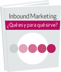 Inbound Marketing: qué es y para qué sirve