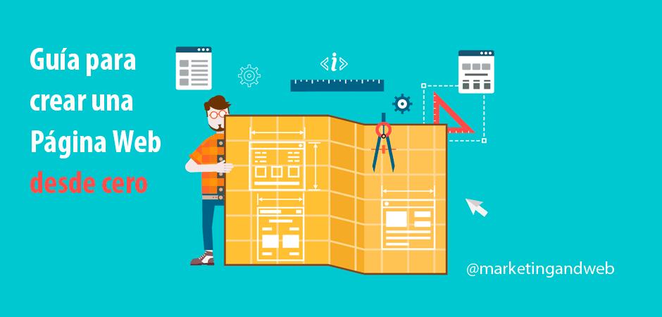 Cómo hacer una página web desde cero – Crea tu página web paso a paso