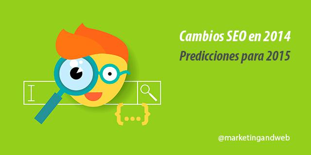 cambios seo en 2014 predicciones 2015