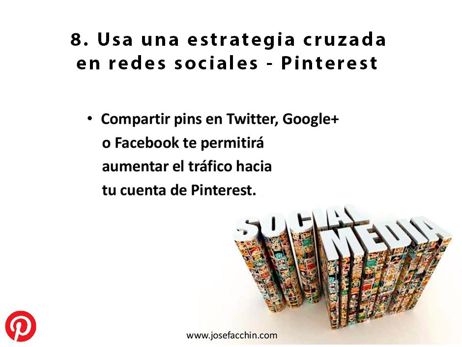 Usa una estrategia cruzada en redes sociales - Pinterest
