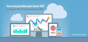 Peculiar Guía para hacer SEO y mejorar YA tu Posicionamiento Web