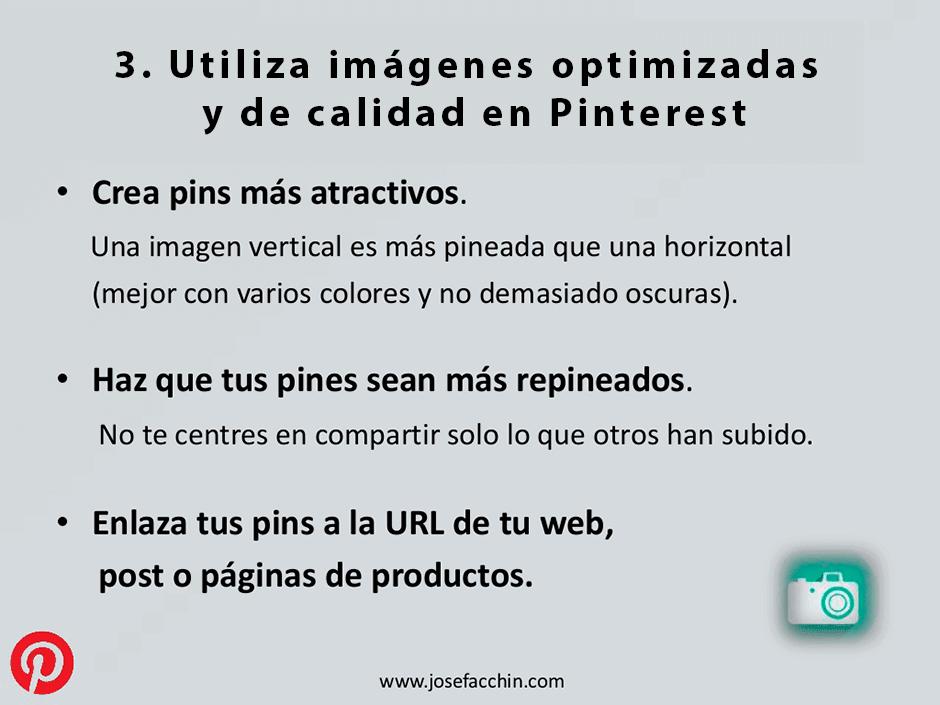 Utiliza imagenes optimizadas y de calidad en Pinterest