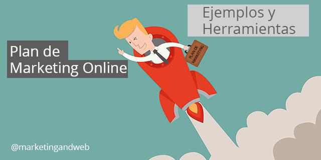 Plan de Marketing Online: Ejemplos y Herramientas