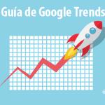 Google Trends en Español – Guía Completa (Actualizado 2016)