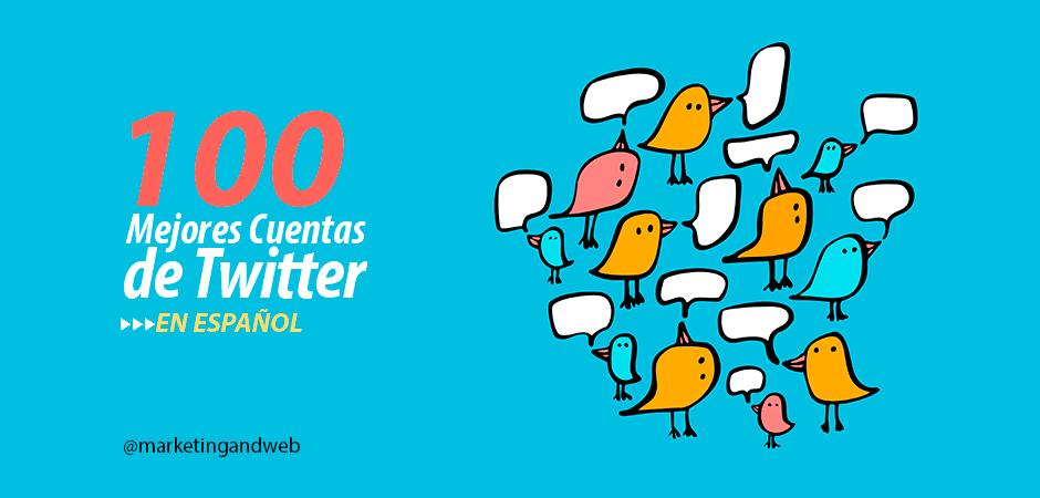 100 Mejores Cuentas de Twitter en Español para seguir en 2015