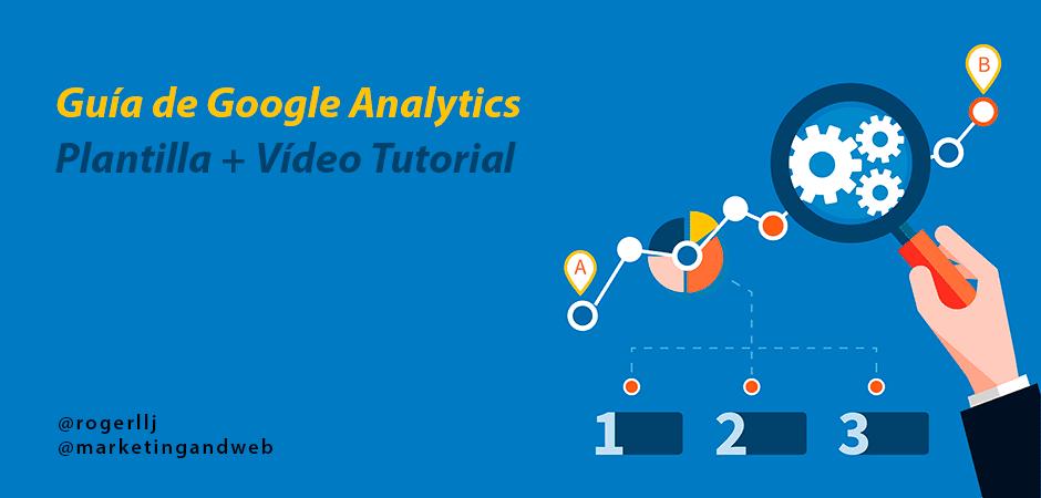 Google Analytics en español Mega Tutorial de analítica web