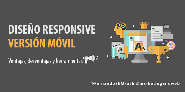 Cómo elegir el mejor diseño web móvil ¿Responsive o versión móvil?