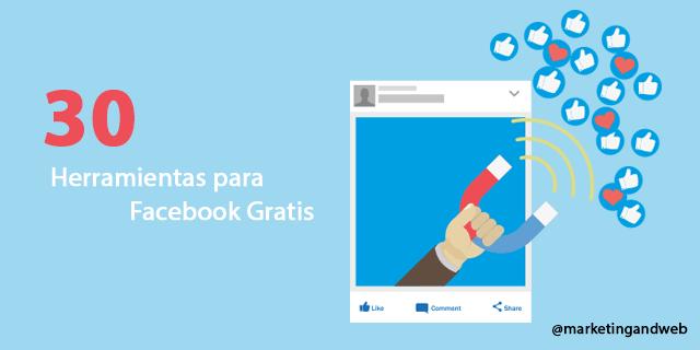 30 herramientas de Facebook gratis para empresas. Actualizado 2018