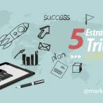 Mejores Estrategias para Triunfar con un Blog – Cómo Crear un Blog de Éxito