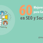 60 Mejores Extensiones para Google Chrome de SEO y Social Media