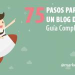 75 pasos para crear un Blog en Wordpress de Éxito – Guía para el 2016