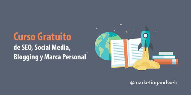 Curso Gratuito de SEO, Social Media, Blogging y Marca Personal