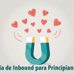 Guía de Inbound Marketing para Principiantes