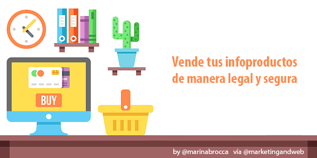 Cómo vender infoproductos en Internet de manera legal y segura