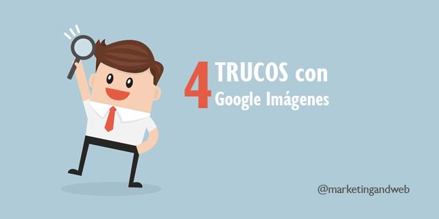 4 Trucos prácticos con el buscador de Google imágenes