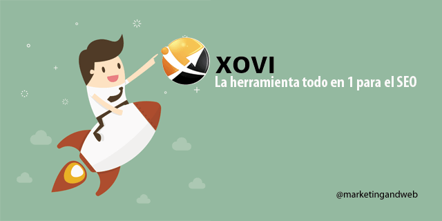 Guía de XOVI – La herramienta todo en 1 para el SEO