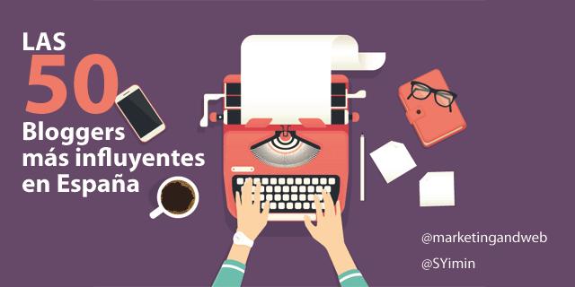 las blogger más influyentes en españa en 2017