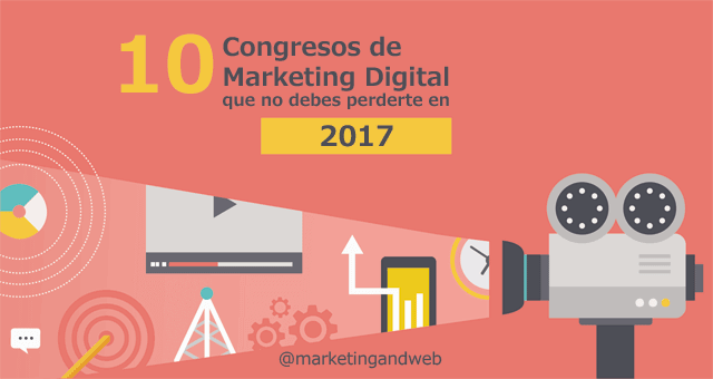 congresos de marketing digital 2017