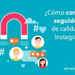 Cómo conseguir seguidores en Instagram de Calidad y sin TRUCOS