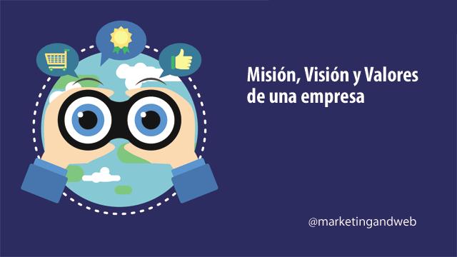 cómo definir misión, visión y valores de una empresa