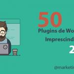 50 mejores plugins WordPress en 2019 [IMPRESCINDIBLES]