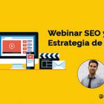 Webinar SEO y Estrategia de Contenidos: La clave del Éxito de un Blog