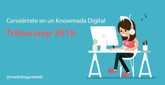tribucamp 2018 mejor evento knowmadas digitales en españa