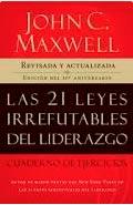 Las 21 Leyes Irrefutables del Liderazgo (John C. Maxwell)