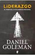 Liderazgo: El poder de la inteligencia emocional (Daniel Goleman)