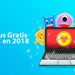 15 Mejores Antivirus Gratis para PC en 2018 [100% SEGURO]