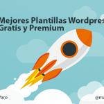 25 Mejores Plantillas Wordpress Gratis y Premium en 2019