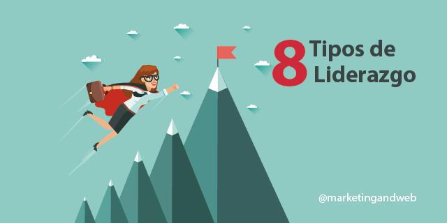 8 Tipos de liderazgo y tipos de lenguajes más persuasivos