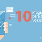 10 programas gratuitos para convertir voz en texto [Reconocimiento de voz]