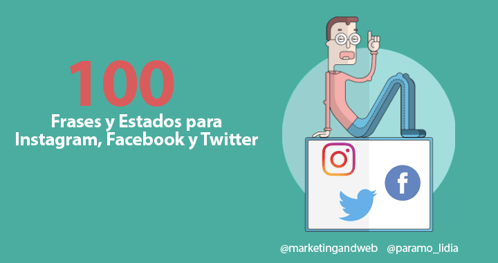 Marketing and Web - Blog - 100 Frases y Estados para Instagram, Facebook y Twitter