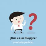¿Qué es un Blogger? ¿Es un hobby o una profesión?