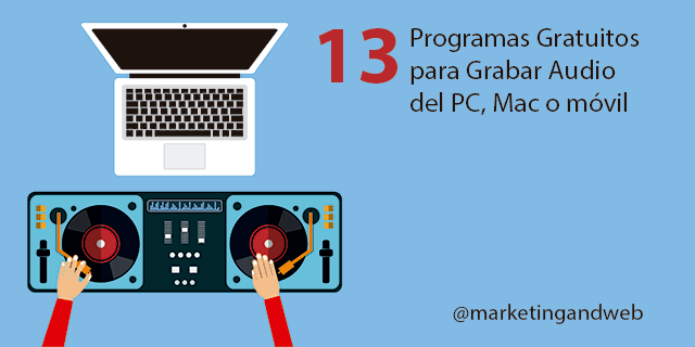 programas para grabar audio en pc y mac