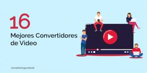 Convertidores de Vídeos Gratis para Windows, Mac y Online