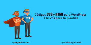 Códigos CSS y HTML para WordPress [+trucos]. Colores CSS para personalizar tu página web o blog