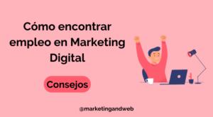 como encontrar trabajo en marketing digital