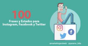 100 Frases y Estados para Instagram, Facebook y Twitter