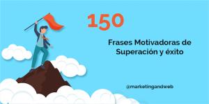 150 FRASES MOTIVADORAS de Superación y Éxito