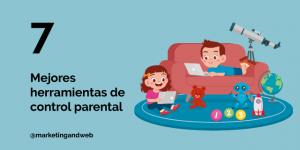 Los 7 Mejores Programas de Control Parental Gratis y en Español