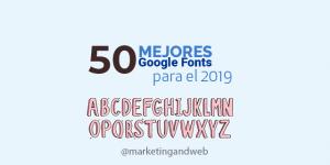 Las 50 Mejores Google Fonts para descargar y usar Gratis en 2020