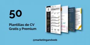 50 Plantillas de Curriculum Vitae Gratis y Premium para descargar y destacar con tu CV