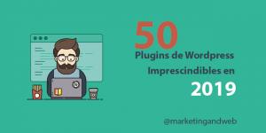 50 mejores plugins WordPress en 2020 [IMPRESCINDIBLES]